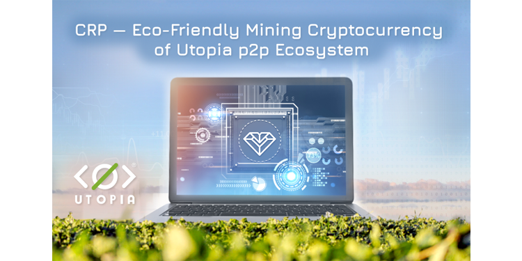 Is Eco-Friendly CRP Mining Able to Change the Approach to Cryptocurrency Mining around the World? 1