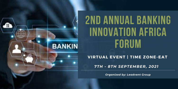 2nd Annual Banking Innovation Africa Forum   7th -8th September 2021 1