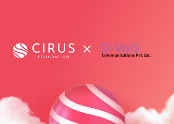 Cirus Foundation enters into Strategic Agreement with D-VoiS 2